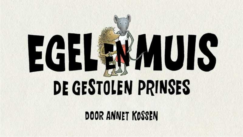 Egel en Muis   De gestolen prinses